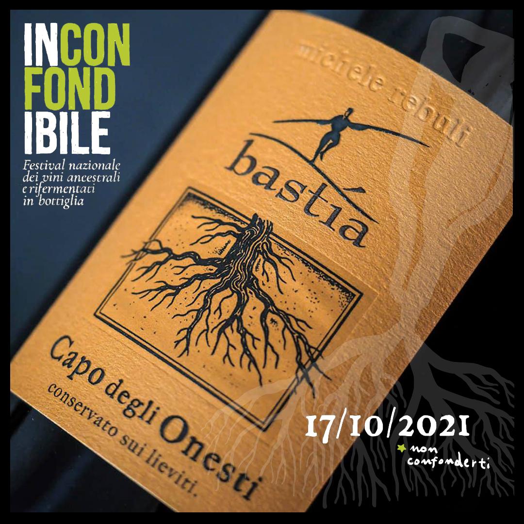 INCONFONDIBILE 2021 -Levento dedicato ai vini della tradizione, i rifermentati, tra cui il nostro Capo degli Onesti.